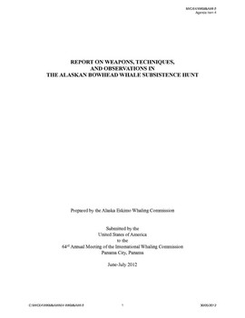 64/WKM&AWI/08 Report on weapons, techniques, and observations in the Alaskan bowhead whale subsistence hunt (USA)