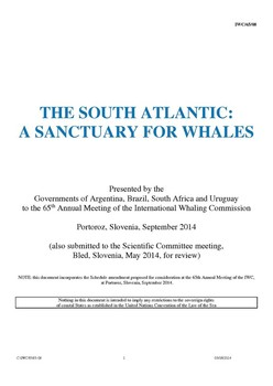IWC/65/08  The South Atlantic: A Sanctuary for Whales (Submitted by Argentina, Brazil, South Africa and Uruguay)