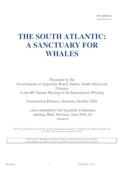 IWC/66/08 Rev - The South Atlantic:  A Sanctuary for Whales.  Objectives and Management Plan (submitted by Argentina, Brazil, Gabon, South Africa and Uruguay)