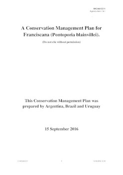 IWC/66/CC11 - A Conservation Management Plan for Franciscana (Pontoporia blainvillei) (submitted by Argentina, Brazil and Uruguay).
